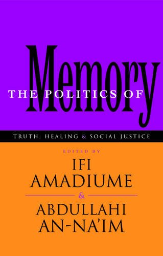 Search : The Politics of Memory: Truth, Healing and Social Justice