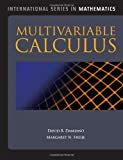 Multivariable Calculus, David B. Damiano and Margaret N. Freije, 0763782475