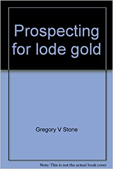 Book Prospecting for lode gold