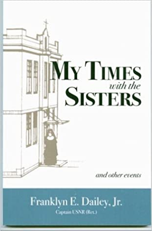Book My Times with the Sisters: And Other Events