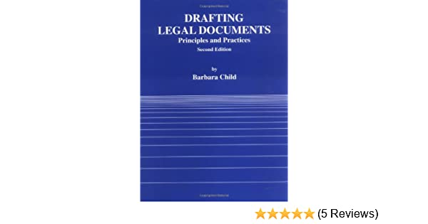 Drafting Legal Documents Principles And Practices American Casebook - Drafting legal documents