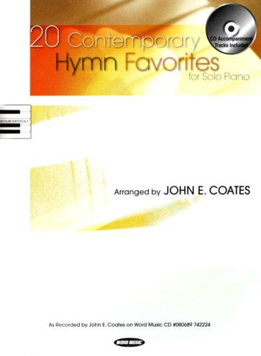 Read Online 20 Contemporary Hymn Favorites: For Solo Piano pdf epub
