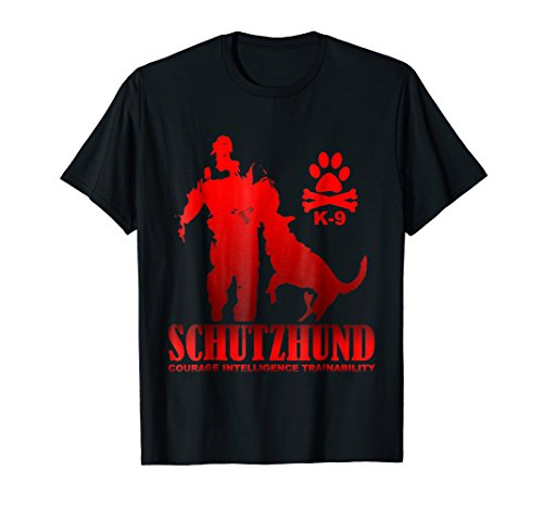 (Schutzhund Courage Intelligence Trainability T-Shirt)