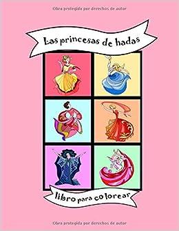 Regalos Guarderia 2 Anos.Amazon Fr Las Princesas De Hadas Libro Para Colorear
