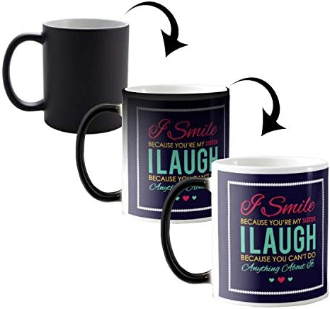 Buy Funky Store Birthday Gifts For Sister Funny Teasing I Smile Laugh Theam Ceramic Magic Mug Online At Low Prices In India