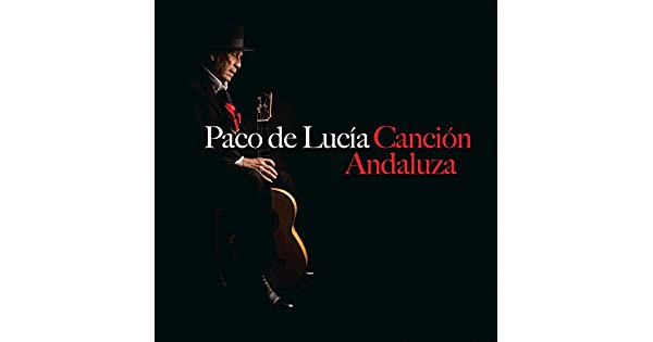 Amazon.com: Canción Andaluza: Paco de Lucía: MP3 Downloads