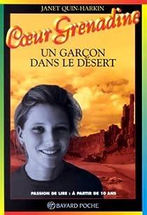Un garçon dans le désert par Quin-Harkin