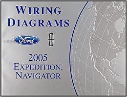 ford expedition lincoln navigator wiring diagram manual 2005 ford expedition lincoln navigator wiring diagram manual original paperback 2005
