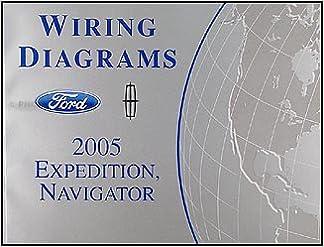 2005 Ford Expedition Lincoln Navigator Wiring Diagram Manual Original Ford Amazon Com Books