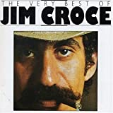 The Very Best Of Jim Croce by Jim Croce