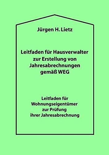 Leitfaden Fur Hausverwalter Zur Erstellung Von Jahresabrechnungen Gema Weg ... (German Edition)