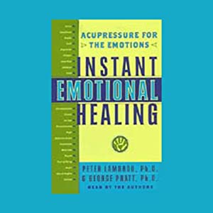 Instant Emotional Healing Audiobook