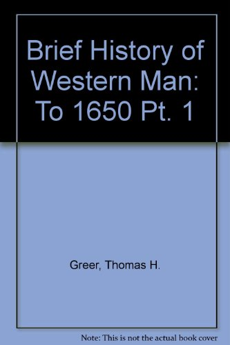 Brief History of Western Man: To 1650 Pt. 1