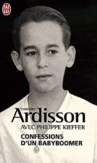 Confessions d'un babyboomer, Ardisson, Thierry