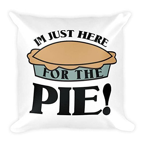 I'm Just Here for the Pie Throw Pillowcase, Thanksgiving Square Pillow Cover, 16x16, Gift for Friends, Cute Gift, Pillowcase, Cushion - Chanel Bag Kids