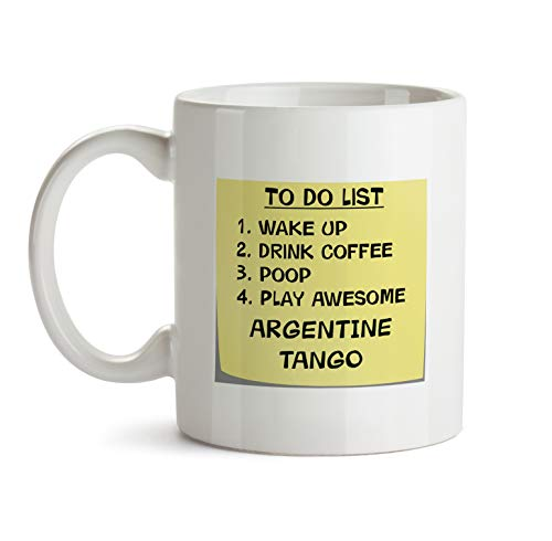Argentine tango Music Gift Mug - AA53 To Do List Post It Note Funny About Musical Lover Quote Theme Themed Coffee Gift Novelty Cup For Teacher Director Player For Men Women