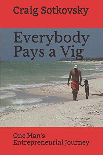 Everybody Pays a Vig: One Man