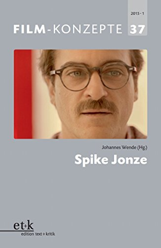 FILM-KONZEPTE 37 - Spike Jonze (German Edition)
