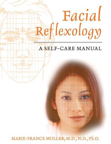(Facial Reflexology: A Self-Care Manual)