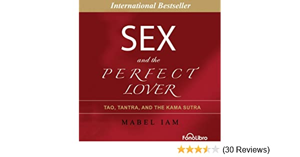 Kama lover perfect sex sutra tantra tao