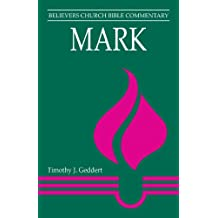 Mark (Believers Church Bible Commentary)