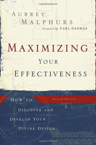 Maximizing Your Effectiveness: How to Discover and Develop Your Divine Design ebook