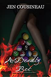 A Deadly Bet (Summers Series Book 1)