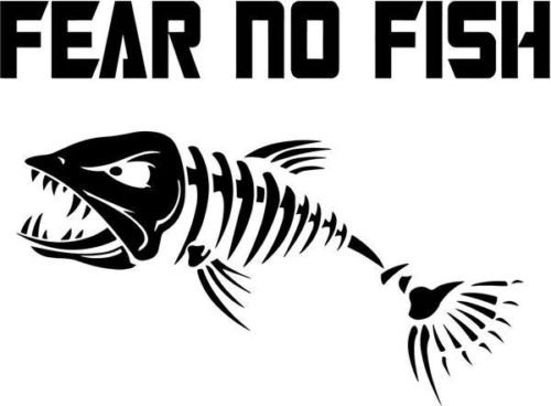 Fear No Fish Bone Fishing Sportsman Graphic Car Truck Window Decor Decal Sticker - Die Cut Vinyl Decal for Windows, Cars, Trucks, Tool Boxes, laptops, MacBook - virtually Any Hard, Smooth Surface