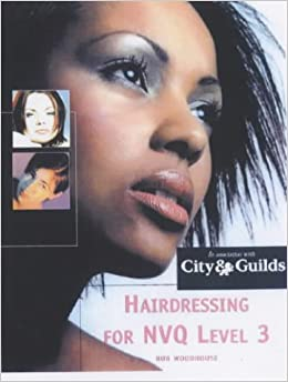 Hairdressing for NVQ Level 3