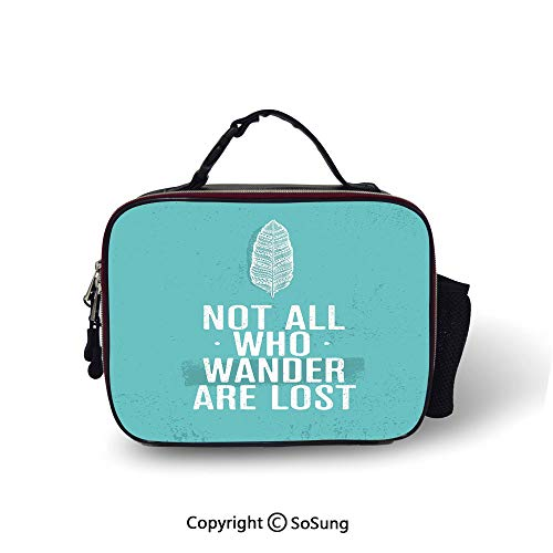 Adventure Lunch Bags For Women&Men Not All Who Wander Are Lost Words of Wisdom Boho Chic Feather Grunge Look Decorative Lunch Cooler Tote,10.6x8.3x3.5 inch,Turquoise White