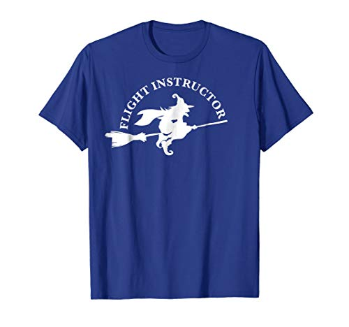 Flight Instructor Witch T-shirt funny Halloween shirt