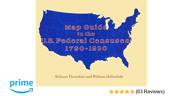 Map Guide To The Us Federal Censuses 1790 1920 William Thorndale - Us-census-map