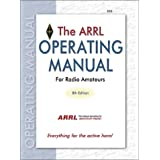 The ARRL Operating Manual for Radio Amateurs: Everything for the Active Ham!