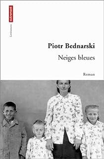 Les neiges bleues par Bednarski