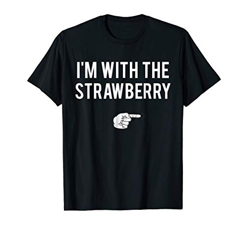 I'm With Strawberry Halloween Costume Party Matching T-Shirt