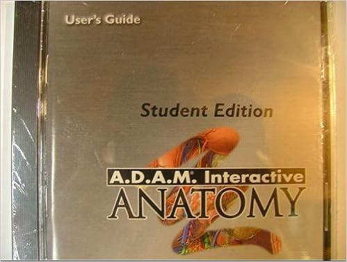 A.D.A.M. Interactive Anatomy: Inc. A.D.A.M. Software: 9781572451384 ...