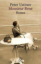 Monsieur René: Roman