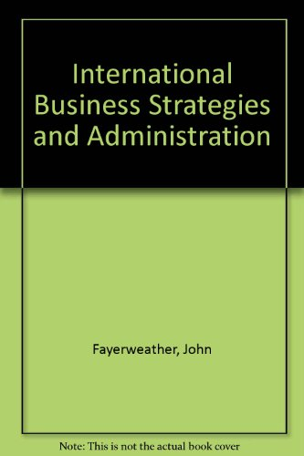International Business Strategies and Administration