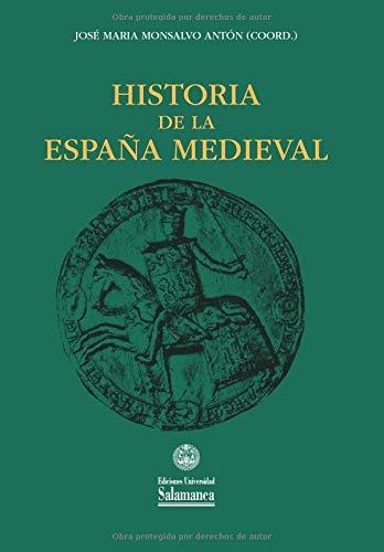 Historia de la España medieval Estudios históricos y geográficos: Amazon.es: MONSALVO ANTÓN, José María, MONSALVO ANTÓN, José María: Libros