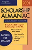 Scholarship Almanac 2001, S. Peterson, 0768904242