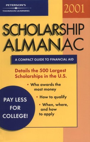 Scholarship Almanac 2001: A Compact Guide to Financial Aid