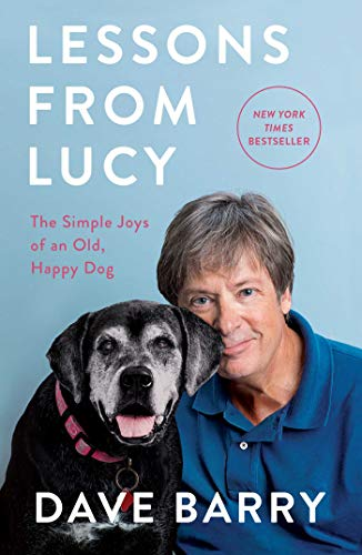 Free Download Lessons From Lucy: The Simple Joys of an Old, Happy Dog