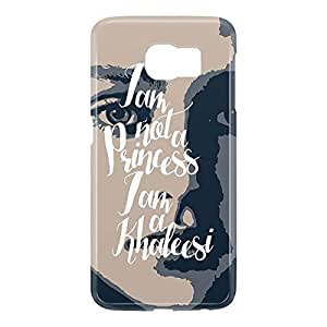 Loud Universe Samsung Galaxy S6 3D Wrap Around Daenerys I am Not a Princess I am Khaleesi Print Cover - Multi Color