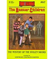 [ THE MYSTERY OF THE STOLEN SWORD (BOXCAR…