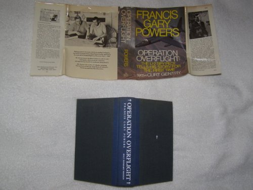 Operation Overflight by Francis Gary Powers