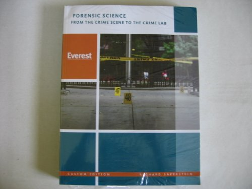 Forensic Science From the Crime Scene to the Crime Lab 2009 Custom Edition
