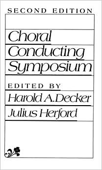 Choral Conducting Symposium (2nd Edition)