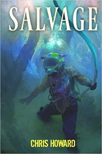 Salvage by Chris Howard (2014-02-09)