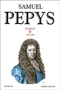 Samuel Pepys : Journal, tome 2 par Samuel Pepys