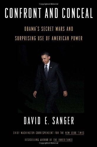 Image of Confront and Conceal: Obama's Secret Wars and Surprising Use of American Power
